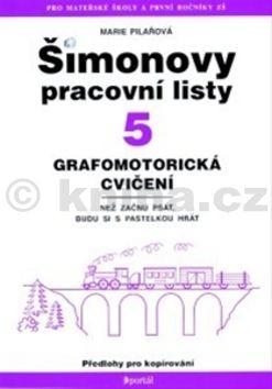 Marie Pilařová: Šimonovy pracovní listy 5 cena od 79 Kč