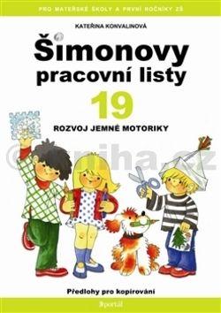 Kateřina Konvalinová: Šimonovy pracovní listy 19 cena od 107 Kč