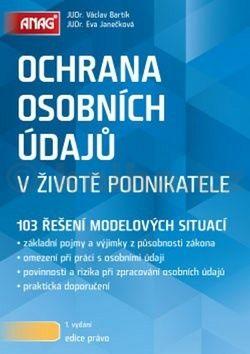 Eva Janečková: Ochrana osobních údajů v životě podnikatele cena od 288 Kč