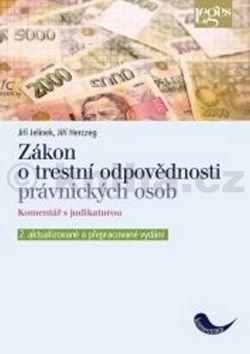 Jiří Jelínek, Jiří Herczeg: Zákon o trestní odpovědnosti právnických osob cena od 333 Kč
