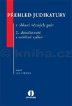 Jan Šarman: Přehled judikatury z oblasti věcných práv cena od 922 Kč