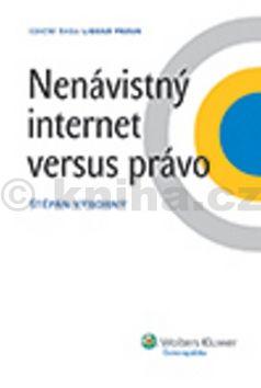 Štěpán Výborný: Nenávistný internet versus právo cena od 326 Kč