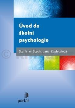 Jana Zapletalová, Stanislav Štech: Úvod do školní psychologie cena od 168 Kč