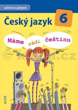 Hrdličková Hana: Český jazyk 6 - Máme rádi češtinu cena od 72 Kč