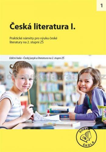 Kolektiv autorů: Česká literatura I. cena od 254 Kč