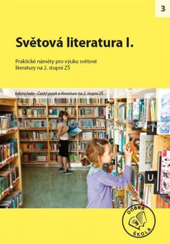 Kolektiv autorů: Světová literatura I. cena od 250 Kč