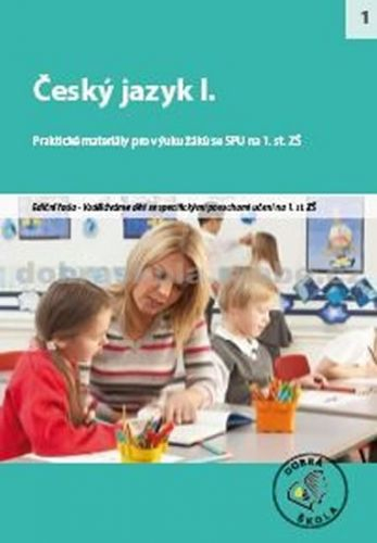 Kolektiv autorů: Český jazyk I.- DYS cena od 269 Kč