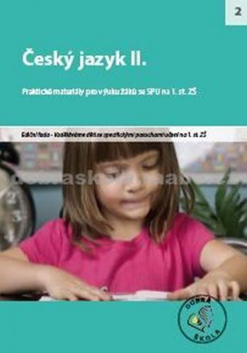 Kolektiv autorů: Český jazyk II. - DYS cena od 271 Kč