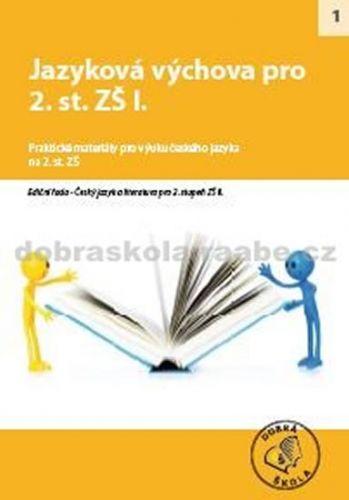 Kolektiv autorů: Jazyková výchova pro 2. st. ZŠ I. cena od 254 Kč