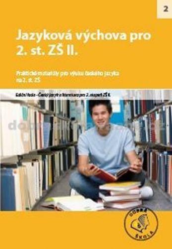 Jazyková výchova pro 2. st. ZŠ II. - kolektiv autorů cena od 214 Kč