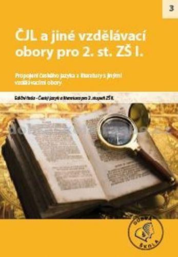 Kolektiv autorů: ČJL a jiné vzdělávací obory pro 2. st. ZŠ I. cena od 254 Kč