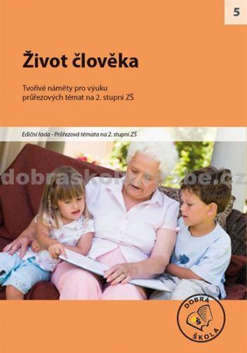 Kolektiv autorů: Život člověka cena od 254 Kč