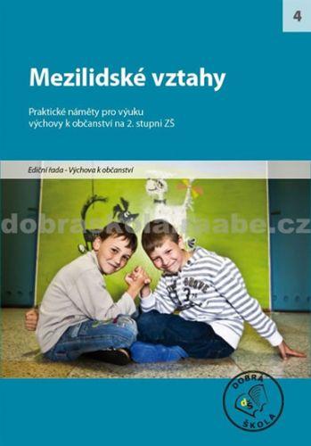Kolektiv autorů: Mezilidské vztahy cena od 254 Kč