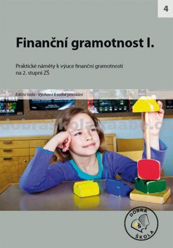 Kolektiv autorů: Finanční gramotnost I. cena od 260 Kč