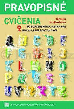 Jarmila Krajčovičová: Pravopisné cvičenia k učebnici slovenského jazyka pre 9. ročník ZŠ cena od 94 Kč