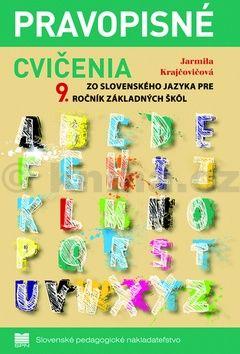 Jarmila Krajčovičová: Pravopisné cvičenia zo slovenského jazyka pre 9.ročník základných škôl cena od 93 Kč