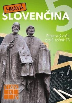 Hravá slovenčina 5 cena od 105 Kč