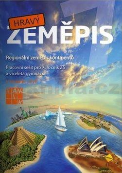 Šimon a Petr: Hravý zeměpis 7 - Pracovní sešit pro 7. ročník ZŠ a víceletá gymnázia cena od 89 Kč