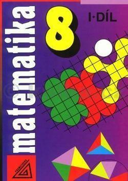 Šarounová Alena: Matematika pro 8. roč. ZŠ - 1.díl cena od 80 Kč