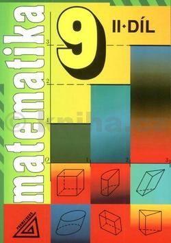 Šarounová Alena: Matematika pro 9. roč. ZŠ - 2.díl cena od 68 Kč
