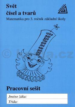 Hošpesová A., Divíšek J., Kuřina F.: Matematika pro 3. roč. ZŠ PS 3 Svět čísel a tvarů cena od 77 Kč