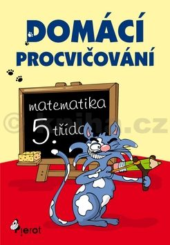 Petr Šulc: Domácí procvičování - Matematika 5. třída cena od 62 Kč
