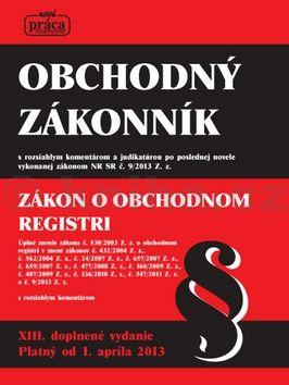 Obchodný zákonník s komentárom a judikatúrou od 1.apríla 2013 cena od 592 Kč