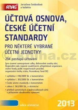 Jaroslava Svobodová Účtová osnova, České účetní standardy 2013 cena od 0 Kč