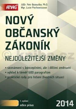 Lucie Piechowiczová: Nový občanský zákoník 2014 cena od 321 Kč