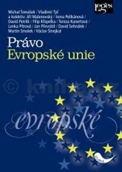 Michal Tomášek: Právo Evropské unie cena od 472 Kč