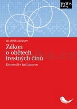Jiří Jelínek: Zákon o obětech trestných činů cena od 300 Kč