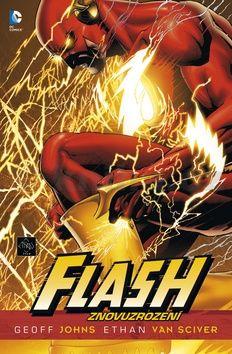 Ethan Van Sciver, Geoff Johns: Flash: Znovuzrození cena od 0 Kč