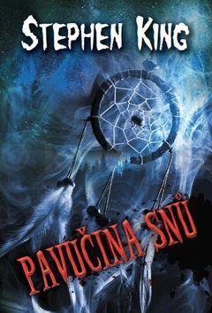 Stephen King: Pavučina snů cena od 215 Kč