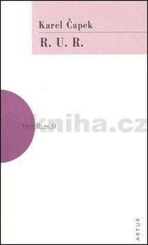 Karel Čapek: R. U. R. - 4. vydání cena od 117 Kč
