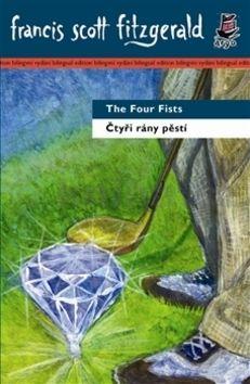 Francis Scott Fitzgerald: Čtyři rány pěstí/ The Four Fists cena od 143 Kč