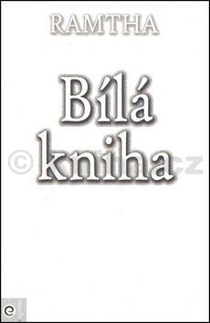 Ramtha: Bílá kniha cena od 240 Kč