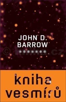 John David Barrow: Kniha vesmírů cena od 354 Kč