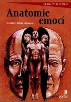 Stanley Keleman: Anatomie emocí cena od 228 Kč