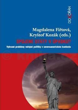Kryštof Kozák, Fiřtová Magdaléna: Spojené státy v úpadku? cena od 198 Kč