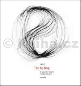 Lao-c´: Tao te-ťing cena od 238 Kč