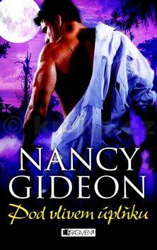 Nancy Gideon: Pod vlivem úplňku cena od 99 Kč