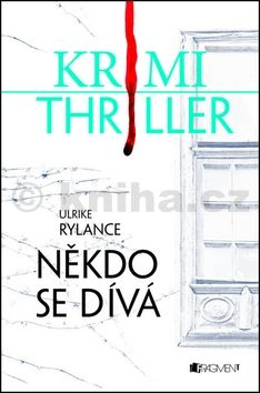 Ulrike Rylance: Někdo se dívá cena od 134 Kč