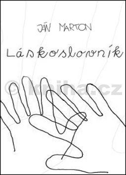 Ján Marton: Láskoslovník cena od 0 Kč