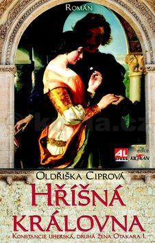 Oldřiška Ciprová: Hříšná královna cena od 119 Kč