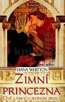 Hana Whitton: Zimní princezna cena od 149 Kč