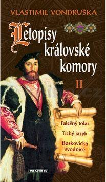 Vlastimil Vondruška: Letopisy královské komory II. cena od 263 Kč