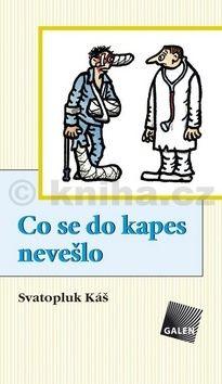 Svatopluk Káš: Co se do kapes nevešlo cena od 179 Kč