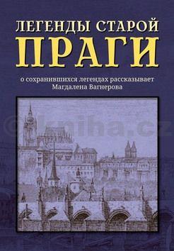 Author unknown: Legendy staroj Pragy cena od 168 Kč