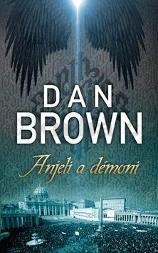 Dan Brown: Anjeli a démoni cena od 299 Kč