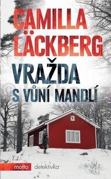 Camilla Läckberg: Vražda s vůní mandlí cena od 189 Kč